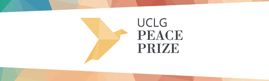 €20.000 for Contribution to Peace: UCLG Calls for Peace Prize