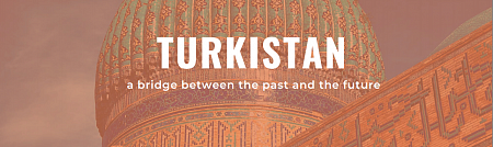 Turkistan Invites to the Conference on Heritage
